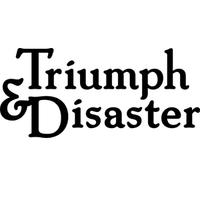 Triumph&Disaster
