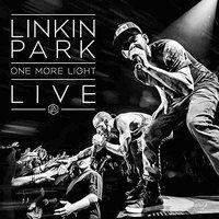 专辑预售:《One More Light Live》Linkin Park 光芒再现世界巡演 纪念专辑