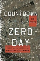 网络战争Countdown to Zero Day: Stuxnet and the Launch of the World's First Digital Weapon