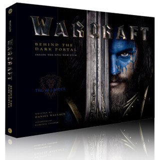 《Warcraft : Behind the Dark Portal》 魔兽世界电影艺术设定画册 英文原版  +凑单品
