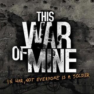 《This War of Mine(这是我的战争)》PC数字版中文游戏