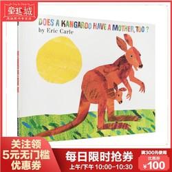 英文原版绘本 Does a Kangaroo Have a Mother Too 袋鼠也有妈妈吗 Eric Carle 艾瑞卡尔经典