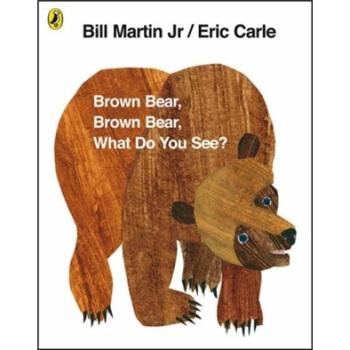 《Brown Bear, Brown Bear, What Do You See? 棕熊你看到了什么?》(英文原版)