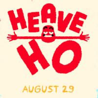 《Heave Ho(嘿哟走你)》