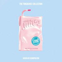 大都会 果汁系列-纯糖 Cosmopolitan Pure Sugar, 2019
