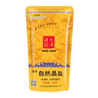 大清淮盐  食盐 自然晶盐 无碘盐 无抗结剂 350g