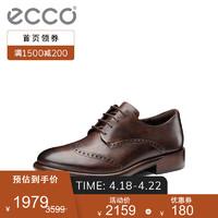 ecco 爱步 ECCO爱步男式皮鞋商务正装鞋拷花布洛克鞋 匠心634814 可可棕63481401482 43