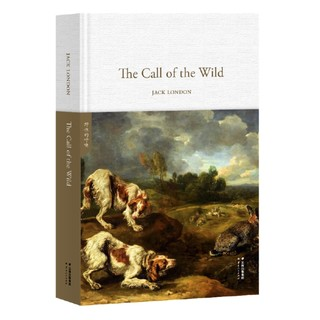 《The Call of the Wild 野性的呼唤》(全英文原版 精装)
