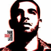 德雷克 Drake Thank Me Later CD Z18