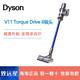 百亿补贴:戴森Dyson V11 Torque Drive智能无线吸尘器家用手持式除螨蓝杆 3299元包邮
